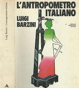 L'antropometro italiano: Luigi Barzini