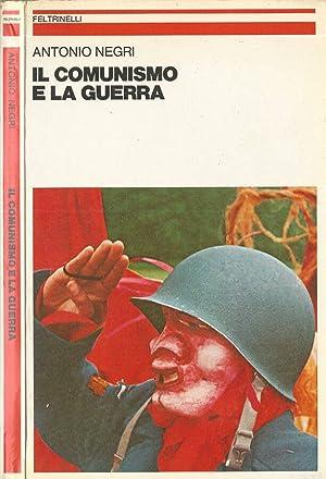 Il comunismo e la guerra: Antonio Negri