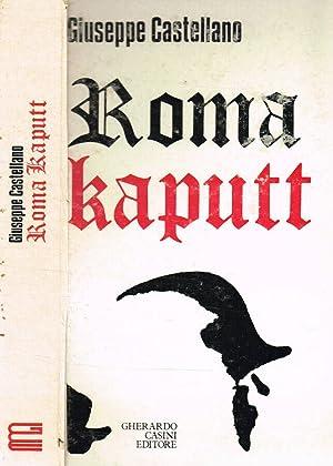 ROMA KAPUTT CONTRIBUTO AD UNA DISCUSSIONE STORICA: GIUSEPPE CASTELLANO