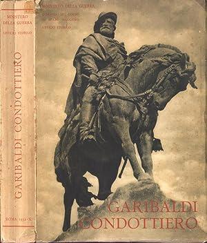 Garibaldi condottiero: Ministero della guerra.