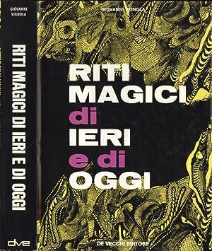 Riti magici di ieri e di oggi: Giovanni Vignola