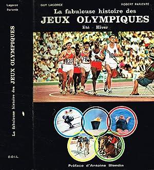 La fabuleuse histoire des Jeux Olympiques Eté-Hiver: Guy Lagorce, Robert