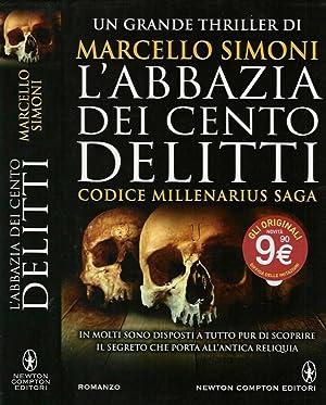 L'abbazia dei cento delitti Codice millenarius saga: Marcello Simoni