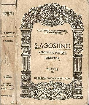 S. Agostino vescovo e dottore Biografia: P. Fulgenzo Maria