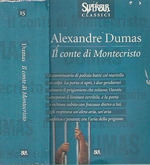 Il Conte di Montecristo: Alexandre Dumas