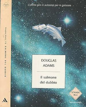 Il salmone del dubbio: Douglas Adams