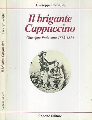 Il brigante Cappuccino Giuseppe Padovano 1832-1874: Giuseppe Coniglio