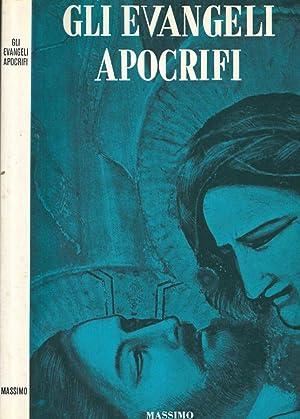 Gli Evangeli Apocrifi: F. Amiot, a
