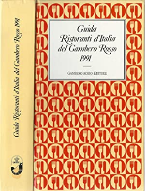 Guida ristoranti d'Italia del Gambero Rosso 1991: Francesco Arrigoni, Stefano Bonilli, Daniele ...