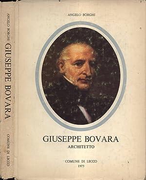 Giuseppe Bovara Architetto ( 1781 - 1873: Angelo Borghi