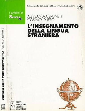 L'insegnamento della lingua straniera: Alessandra Brunetti -
