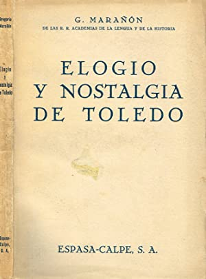 Elogio y nostalgia de Toledo: G.Maranon
