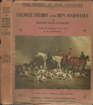george stubbs and ben marshall being the second volume of the series the sport of our fathers with an introduction by e d cuming