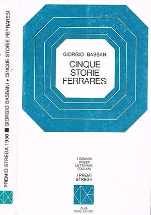 giorgio+bassani - cinque+storie+ferraresi - AbeBooks