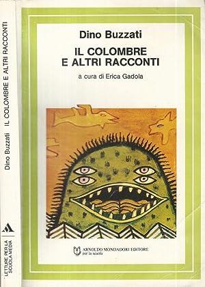 Il colombre e altri racconti: Dino Buzzati