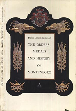The orders, medals and history of Montenegro