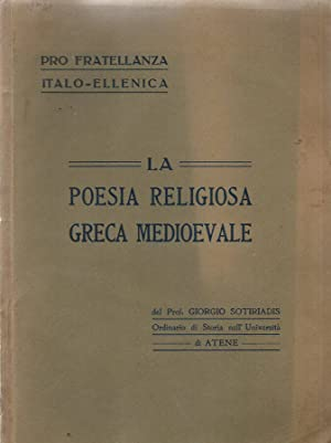 La poesia religiosa greca medioevale: Giorgio Sotiriadis