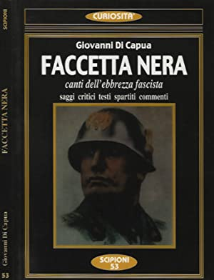 Faccetta Nera canti dell'ebbrezza fascista saggi critici: Giovanni Di Capua