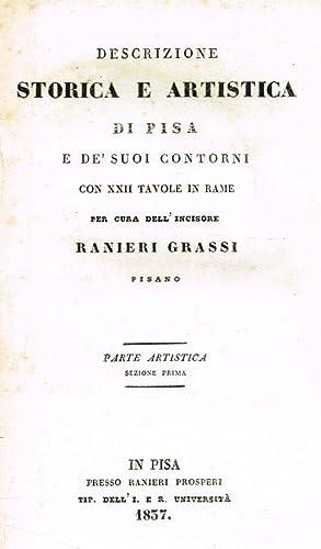 Descrizione storica e artistica di Pisa e: Ranieri Grassi