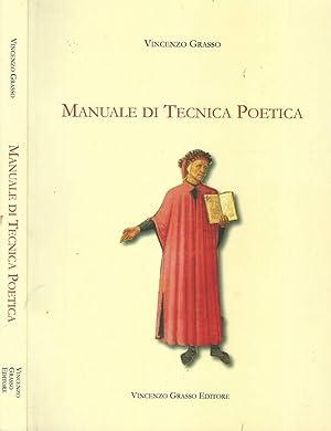 Manuale di Tecnica Poetica: Vincenzo Grasso