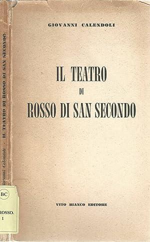 Il Teatro di Rosso San Secondo: Giovanni Calendoli