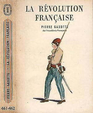La Revolution Francaise: Pierre Gaxotte