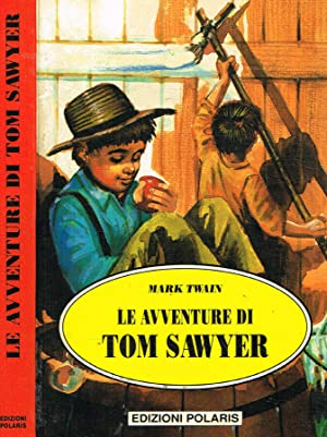 Le avventure di Tom Sawyer: Mark Twain