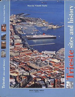 Trieste, sites and history: Marzia Vidulli Torlo