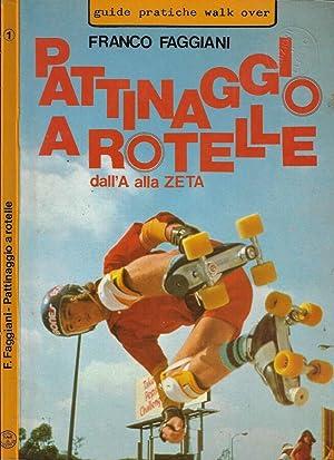 Pattinaggio a rotelle dall'A alla Zeta: Franco Faggiani