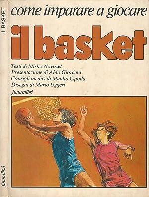 Come imparare a giocare il basket: Mirko Novosel