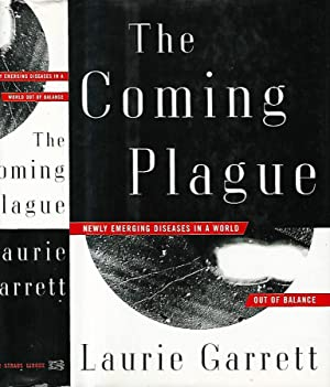 The Coming Plague Newly emerging diseases in a world - out of balance