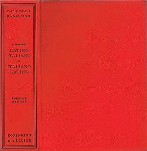 Dizionario della Lingua Latina Latino - Italiano: Oreste Badellino, a