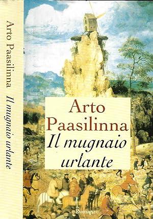Il mugnaio urlante: Arto Paasilinna