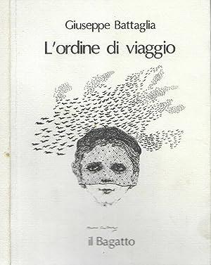 L'ordine di viaggio 69-'78: Giuseppe Battaglia