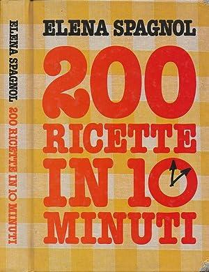 200 ricette in 10 minuti: Elena Spagnol