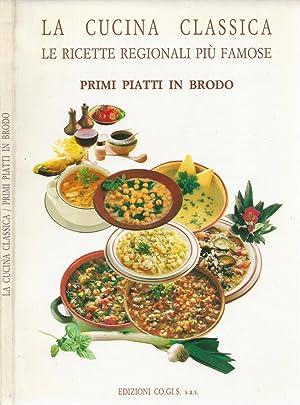Cucina classica. Le ricette regionali più famose: Maria Luisa Candiago,