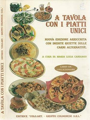 A tavola con i piatti unici Nuova: Maria Luisa Candiago,