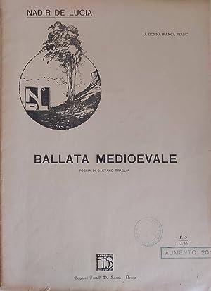 Ballata Medioevale A donna bianca Franci: AA.VV.