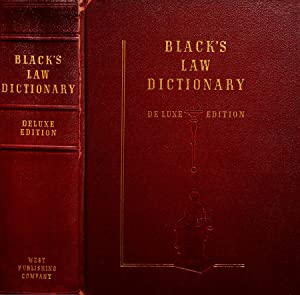 Black's law dictionary Terms and phrases of American and english jurisprudence ancient and modern