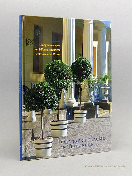 9783795417895 Orangerieträume In Thüringen Orangerieanlagen Der