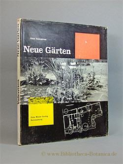 Neue Gärten.: Valentien, Otto: