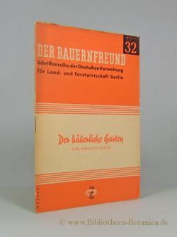 Der bäuerliche Garten.: Sorge-]Genthe, Irmgard: