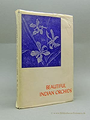 Beautiful indian orchids. and how to grow: Ghose, B.N.: