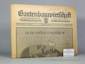 12. Internationaler Gartenbau-Kongress Berlin 1938.: Generalsekr. d. Kongresses [Hrsg.]: