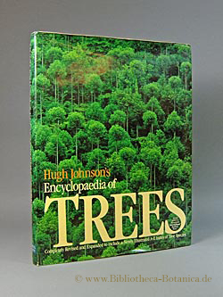 Hugh Johnson's Encyclopaedia of Trees. Completely Revised: Taylor, Dian (ed.):