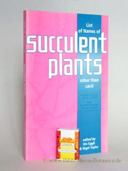 List of names of succulent plants (other: Eggli, Urs/Taylor, Nigel