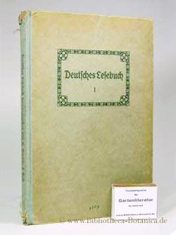 Deutsches Lesebuch I. Unter Mitarbeit von Lehrern: Gaudig, Hugo: