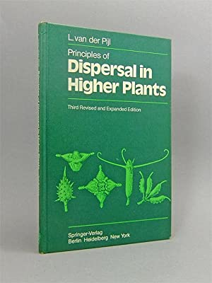 Principles of Dispersal in Higher Plants.: van der Pijl,