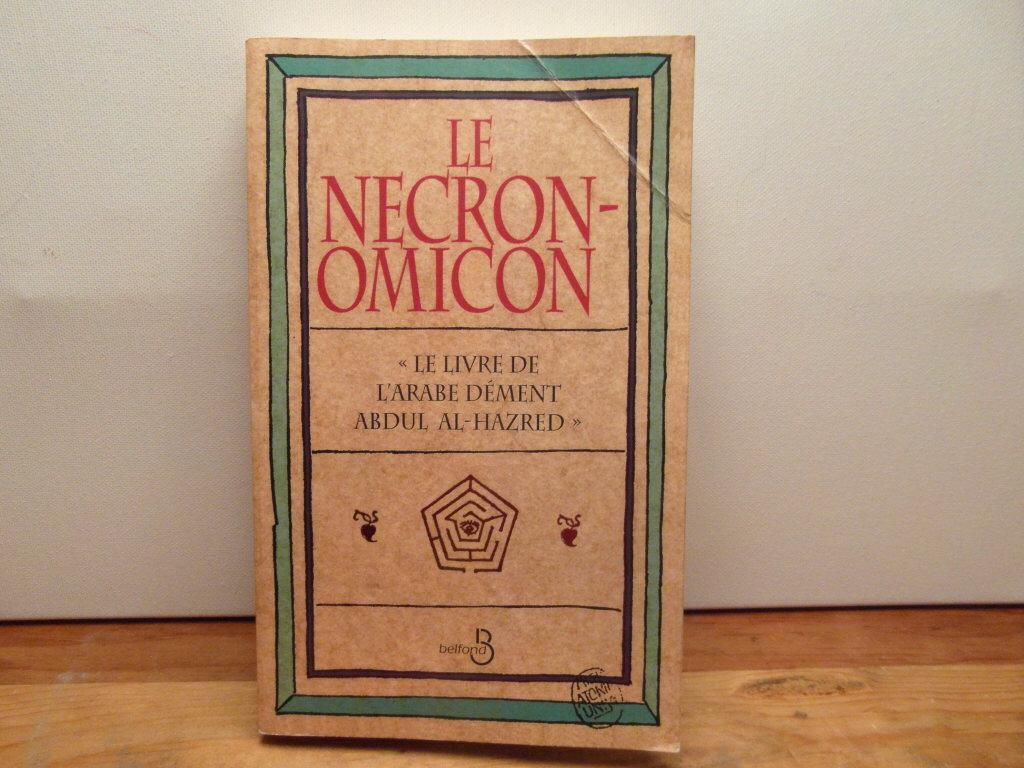 Le Necronomicon Le Livre De L Arabe Dement