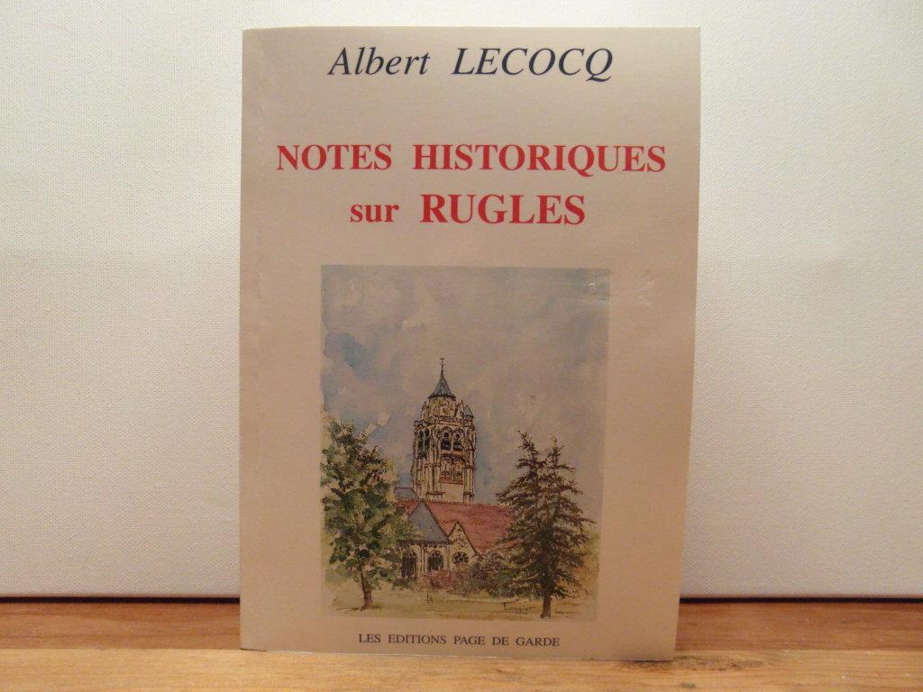 Notes Historiques Sur Rugles